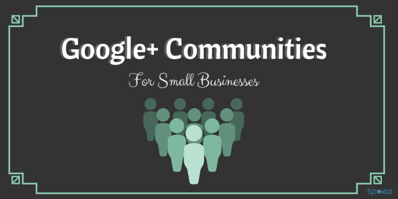Google+ communities for small business