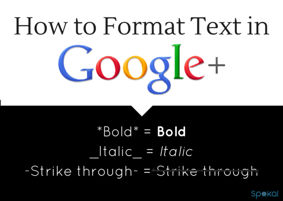 how to format text in Google+ - Google+ Communities