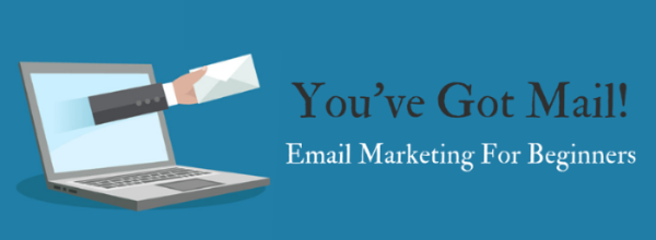 You've Got Mail! How To Get Started With Email Marketing! (Content Marketing Series Part 10 of 10)