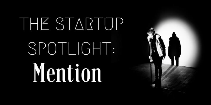 Watching The Web: Talking Social Media Monitoring With Mention - The Startup Spotlight