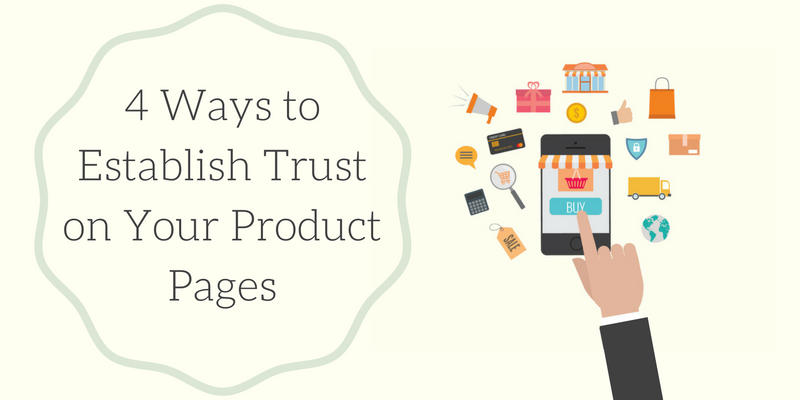Establish Trust on Your Product Pages