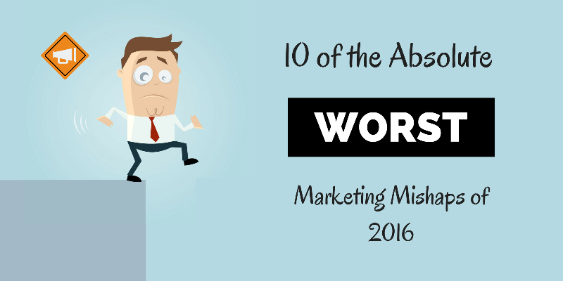 Worst Marketing Mishaps