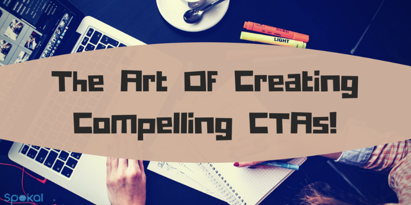 How to Create Compelling CTAs (Call-To-Actions) that Captures Leads (Content Marketing Series Part 9 of 10)