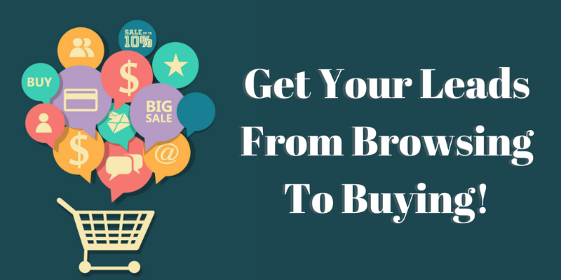 How to Get them from Browsing to Buying: Lead Nurturing