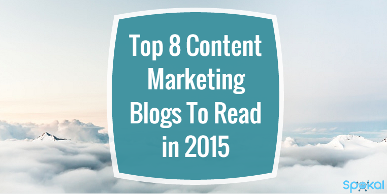 Top 8 Content Marketing Blogs To Read in 2015